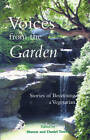 Voices from the Garden: Stories of Becoming a Vegetarian by Lantern Books,US (Paperback, 2001)