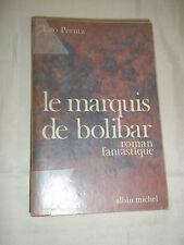 """""""LE MARQUIS DE BOLIBAR"""" LEO PERUTZ (1970) ROMAN FANTASTIQUE"""