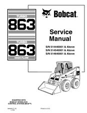 bobcat 863 skid steer loader service manual shop repair book part rh ebay com bobcat 863 repair manual download bobcat 873 repair manual