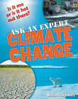 Ask an Expert: Climate Change: Age 8-9, Below Average Readers by Richard Spilsbury (Paperback, 2009)