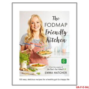 The Fodmap Friendly Kitchen Cookbook By Emma Hatcher New 9781473641464 Ebay