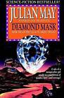 Diamond Mask by Julian May (Paperback / softback, 2003)