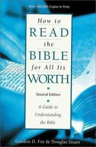 Details about How to Read the Bible for All Its Worth : A Guide to  Understanding the Bible by