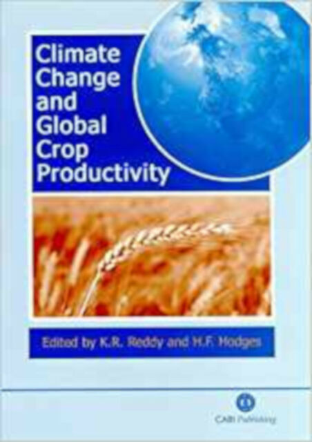 Climate Change and Global Crop Productivity, Very Good,  Book