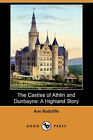 The Castles of Athlin and Dunbayne: A Highland Story (Dodo Press) by Ann Ward Radcliffe (Paperback / softback, 2008)