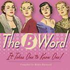 The B Word by Robin Haywood (Hardback, 2014)