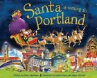 Santa Is Coming to Portland by Steve Smallman (Hardback, 2012)