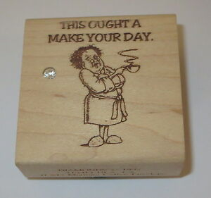 This Ought A Make Your Day Diamonds Rubber Stamp Coffee Old Lady Robe RARE