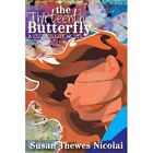 The Thirteenth Butterfly a Lizzie's Life Novel by Thewes Nicolai Susan