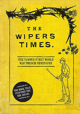 1 of 1 - The Wipers Times: The Famous First World War Trench Newspaper VGC