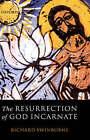 The Resurrection of God Incarnate by Richard Swinburne (Hardback, 2003)