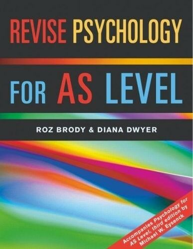 1 of 1 - Very Good, Revise Psychology for AS Level, Dwyer, Diana, Brody, Roz, Book