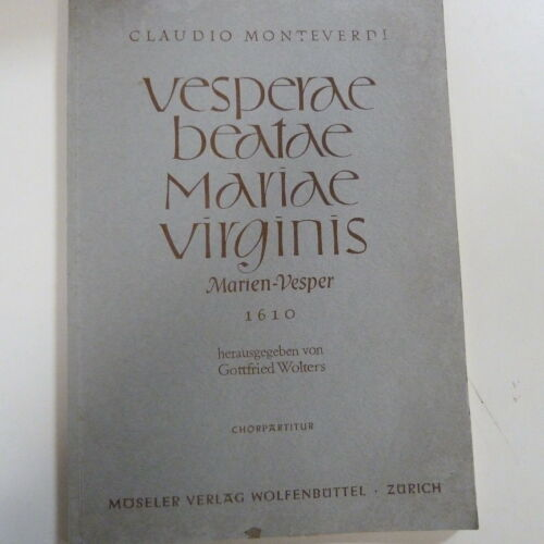 chorpartitur MONTEVERDI Vesperae Beatae Mariae Virginis Marien Vesper G.Wolters