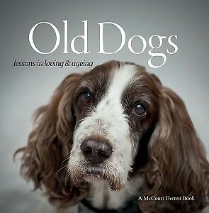 Dog-Book-Old-Dogs-Lessons-in-Loving-and-Aging-by-Suzanne-McCourt