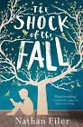 Shock of the Fall von Nathan Filer (2014, Taschenbuch)