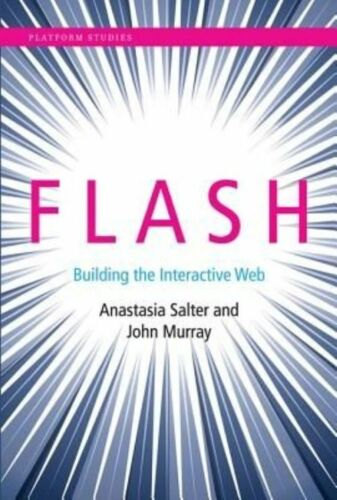 1 of 1 - Flash: Building the Interactive Web (Platform Studies)-ExLibrary