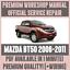 gt-WORKSHOP-MANUAL-SERVICE-amp-REPAIR-GUIDE-for-MAZDA-BT50-2006-2011-WIRING thumbnail 1