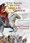 The Book of the Great Queen by Morpheus Ravenna (Paperback / softback, 2015)