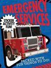 Emergency Services Sticker Activity Fun by Libby Walden (Paperback / softback, 2015)