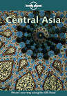 Central Asia by Andrew Humphreys, etc. (Paperback, 2000)