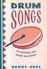 Drum Songs: Glimpses of Dene History (McGill-Queen's Studies in Ethnic-ExLibrary