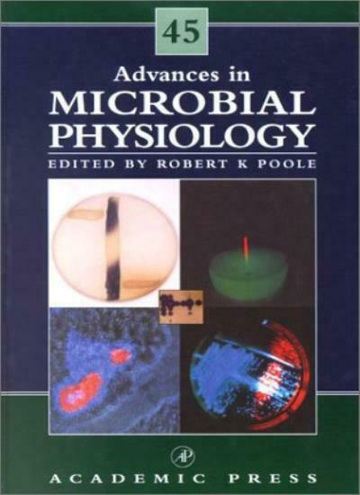 Advances in Microbial Physiology: 45, Poole 9780120277452 Fast Free Shipping.=