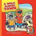 A Walk Across Town by Cecilia Minden (Hardback, 2009)