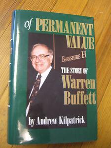 of Permanent Value: The Story of Warren Buffett, 1st ed. Andrew Kilpatrick -1994