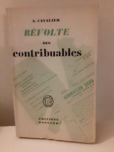 A-CAVALIER-DEDICACE-REVOLTE-DES-CONTRIBUABLES-ED-BOSSARD-BROCHE-1932