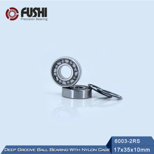 6003RZ Bearing 17*35*10 mm ABEC-3 6003RS 2RS With Nylon Cage 6003 RS 6 PC