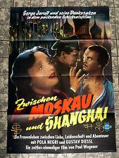 ZWISCHEN MOSKAU UND SHANGHAI * POLA NEGRI - A1-Filmposter WA-Ger 1-Sheet 1936/58