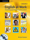 English at Work with Audio CD: Practical Language Activities for Working in the UK by Anthony Cosgrove (Mixed media product, 2011)