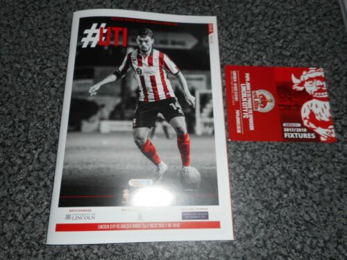LINCOLN CITY v CHELSEA 201718 CHECKATRADE S FINAL + FREE LCFC FIXTURE CARD