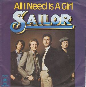 "7"" - SAILOR - All I Need Is A Girl - Copacabana - Bielefeld, Deutschland - 7"" - SAILOR - All I Need Is A Girl - Copacabana - Bielefeld, Deutschland"