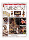 The Complete Guide to Gardening by Peter McHoy (Paperback, 1999)
