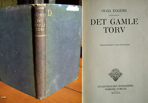 039Det Gamle Torv039 by Olga Eggers 1st edition 1909 in Danish - <span itemprop=availableAtOrFrom>Liverpool, United Kingdom</span> - 039Det Gamle Torv039 by Olga Eggers 1st edition 1909 in Danish - Liverpool, United Kingdom