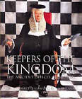 Keepers of the Kingdom: The Ancient Offices of Britain by Caldor, Alastair Bruce, Julian Calder, Mark Cator (Paperback, 2000)