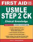 First Aid for the USMLE Step 2 CK: a Student to Student Guide by Herman Singh Bagga, Tao Le, Vikas Bhushan (Paperback, 2009)