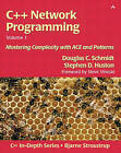 C++ Network Programming: Mastering Complexity with Ace and Patterns: v.1: Resolving Complexity Using ACE and Patterns by Stephen D. Huston, Douglas C. Schmidt (Paperback, 2001)