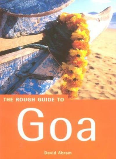Goa: The Rough Guide (Rough Guide Travel Guides) By  David Abram. 9781858286983