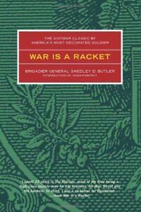 War-Es-Un-Raqueta-El-antiwar-Clasico-Por-america-039-s-Most-Adornado-GENERAL-smed