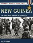 New Guinea: The Allied Jungle Campaign in World War II by Jon Diamond (Paperback, 2015)