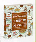 250 Treasured Country Desserts by Andrea Chesman, Fran Raboff (Paperback, 2009)