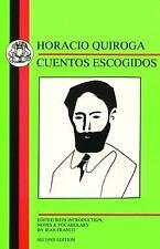 Spanish Texts: Horacio Quiroga : Cuentos Escogidos by Horacio Quiroga (1998,...