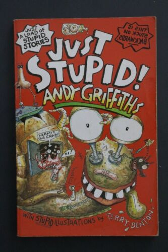 1 of 1 - JUST STUPID! by Andy Griffiths; Illustrations by Terry Denton (Paperback, 2001)