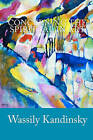 Concerning the Spiritual in Art by Wassily Kandinsky (Paperback / softback, 2009)