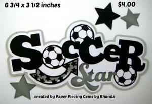 SOCCER TITLE sports boy girl everyday scrapbook premade paper piecing by Rhonda
