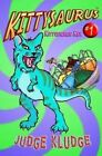 Kittysaurus Rex by Judge Kludge (Paperback / softback, 2015)