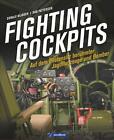 Fighting Cockpits von Dan Patterson und Donald Nijboer (2016, Gebundene Ausgabe)