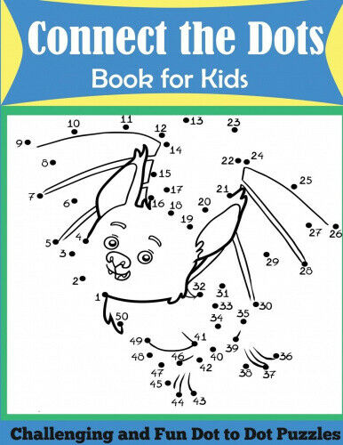 Connect the Dots Book for Kids: Challenging and Fun Dot to Dot Puzzles.